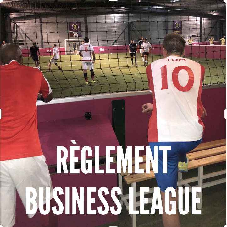 Règlement du championnat Business League